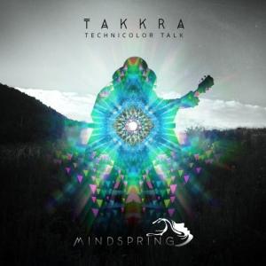 Takkra - Technicolor Talk