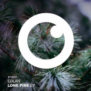 Edlan – Lone Pine EP