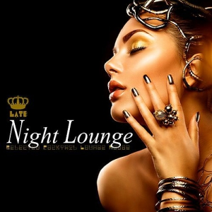 VA - Late Night Lounge: Selected Cocktail Lounge Moods