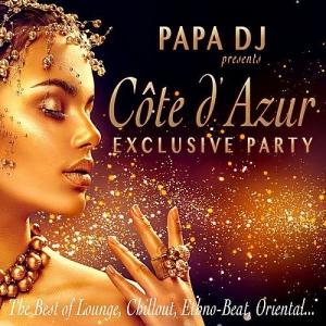 VA - Papa DJ Presents Cote D'azur Exclusive Party