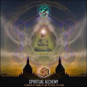 VA - Spiritual Alchemy (Compiled by Dubnotic and Mystical Voyager)