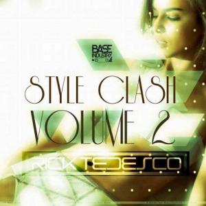 Rick Tedesco - Style Clash Vol. 2