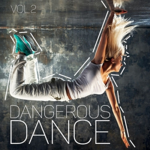 VA - Dangerous Dance Vol 2