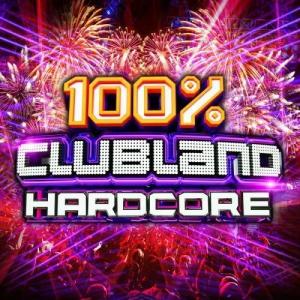 VA - 100% Clubland Hardcore (4CD)