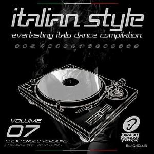VA - Italian Style Everlasting Italo Dance Compilation Vol.7