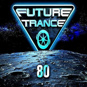VA - Future Trance Vol. 80