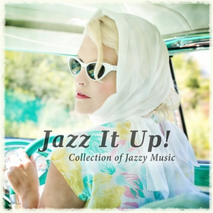 VA - Jazz It Up! Collection of Jazzy Music