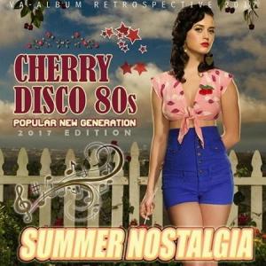 VA - Summer Nostalgia: Cherry Disco 80s