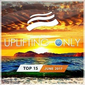 VA - Uplifting Only Top 15: June