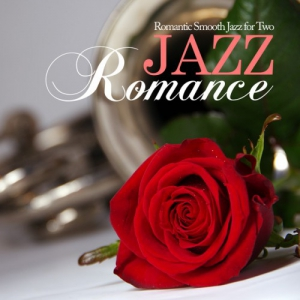 VA - Jazz Romance. Romantic Smooth Jazz for Two