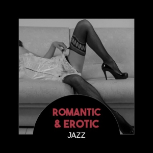 VA - Romantic and Erotic Jazz: Slow Smooth Jazz