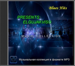 VA - Blues Hits - (Presents: Elgujakviso)