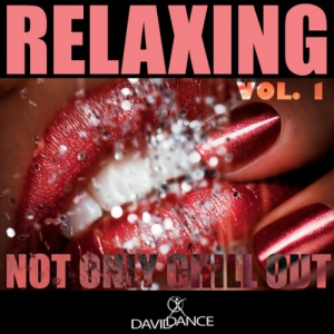 VA - Relaxing Vol.1 not Only Chill Out