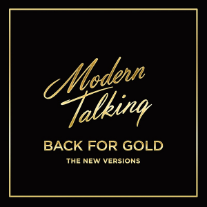Modern Talking - Back for Gold [The New Version]