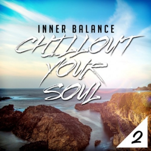VA - Inner Balance Chillout Your Soul 2