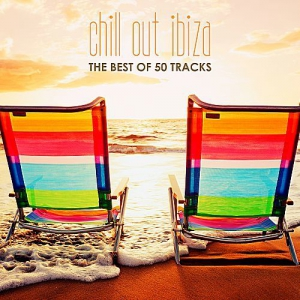 VA - Chill Out Ibiza: The Best Of 50 Tracks