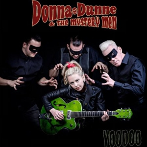Donna Dunne & The Mystery Men - Voodoo