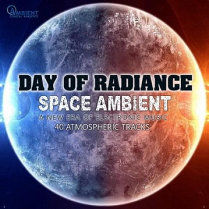 VA - Day Of Radiance: Space Ambient