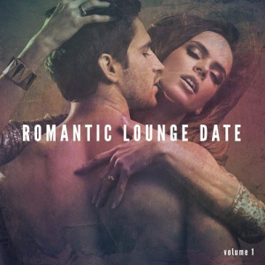 VA - Romantic Lounge Date Vol.1: Sensual Piano Sounds, Candle Light Dinner, Smooth Jazz Music