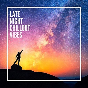 VA - Late Night Chillout Vibes