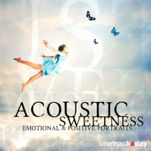 VA - Acoustic Sweetness. Emotional and Positive Portraits