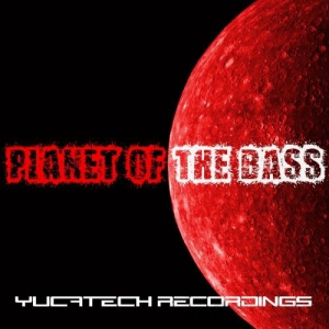 VA - Planet of the Bass