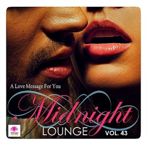 VA - Midnight Lounge Vol.43: A Love Message For You