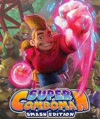 Super ComboMan Smash Edition
