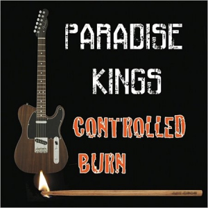 Paradise Kings - Controlled Burn