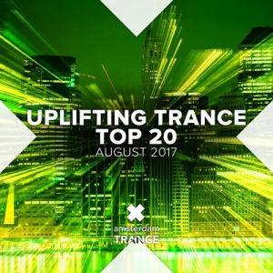 VA - Uplifting Trance Top Twenty: August