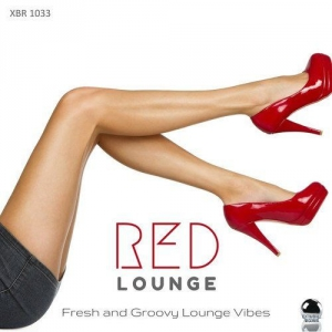 VA - Red Lounge: Fresh and Groovy Lounge Vibes