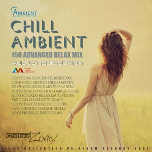 VA - Chill Ambient: 150 Advanced Relax Mix