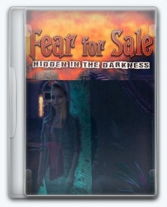 Fear For Sale 10: Hidden in the Darkness