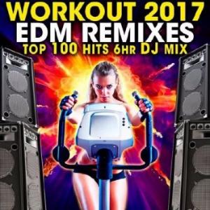 Сборник - Workout 2017 EDM Remixes Top 100 Hits