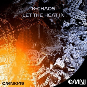K-Chaos – Let The Heat In LP