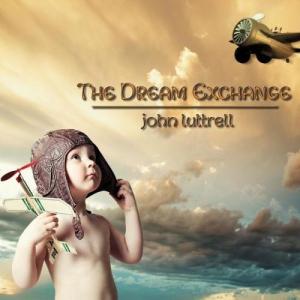 John Luttrell - The Dream Exchange
