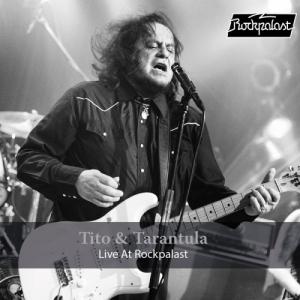 Tito & Tarantula - Live at Rockpalast 2008 & 1998
