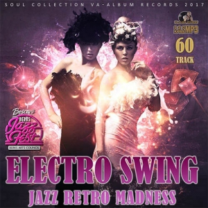 VA - Electro Swing: Jazz Retro Madness