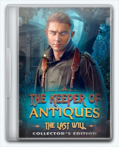 The Keeper of Antiques 3. The Last Will