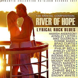 VA - River Of Hope: Lyrical Rock Blues