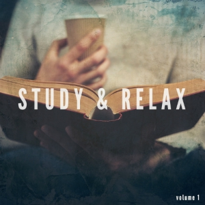 VA - Study & Relax Vol 1 (Finest Relaxed After Work Music)
