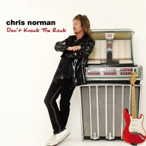 Chris Norman - Don't Knock the Rock