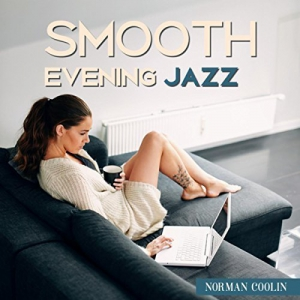 Norman Coolin - Smooth Evening Jazz