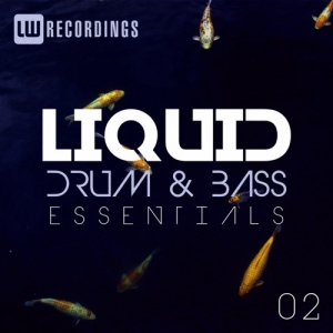 VA – Liquid Drum & Bass Essentials Vol 02