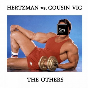 Hertzman & Cousin Vic - The Others