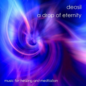Deosil - A Drop of Eternity