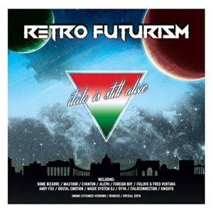 VA - Retro Futurism - Italo Is Still Alive