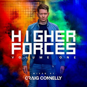 VA - Higher Forces Volume One (Mixed by Craig Connelly)
