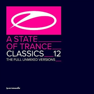 VA - A State Of Trance Classics Vol.12 (The Full Unmixed Versions)