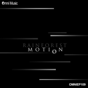 Rainforest - Motion EP